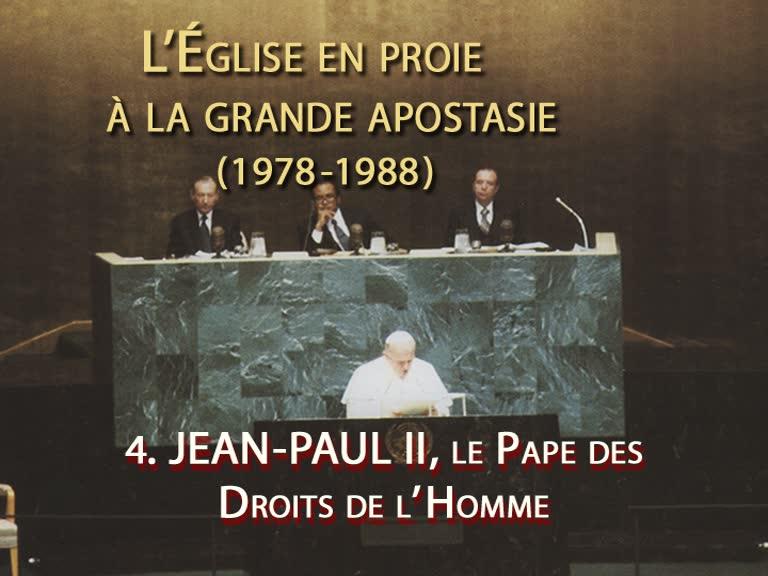 Jean-Paul II, le Pape des Droits de l'Homme.