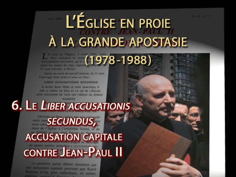Liber accusationis secundus, accusation capitale contre Jean-Paul II.