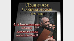 Liber accusationis secundus, accusation capitale contre Jean-Paul II.