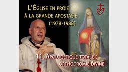 Apologétique totale : Orthodromie divine.