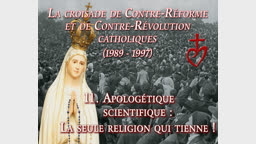Apologétique scientifique : la seule religion qui tienne !