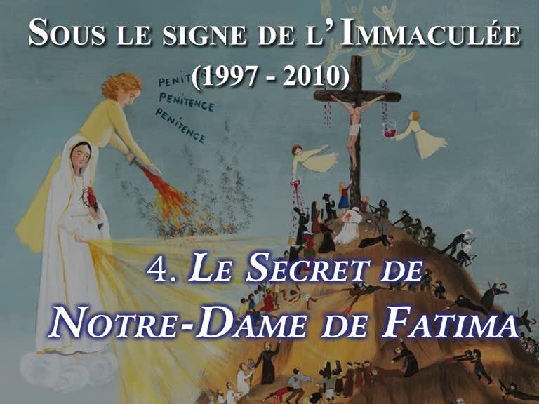 Le Secret de Notre-Dame de Fatima.