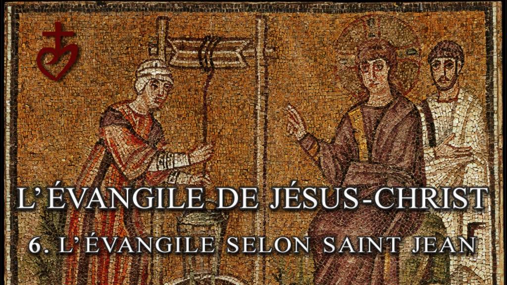 L'Évangile selon saint Jean.