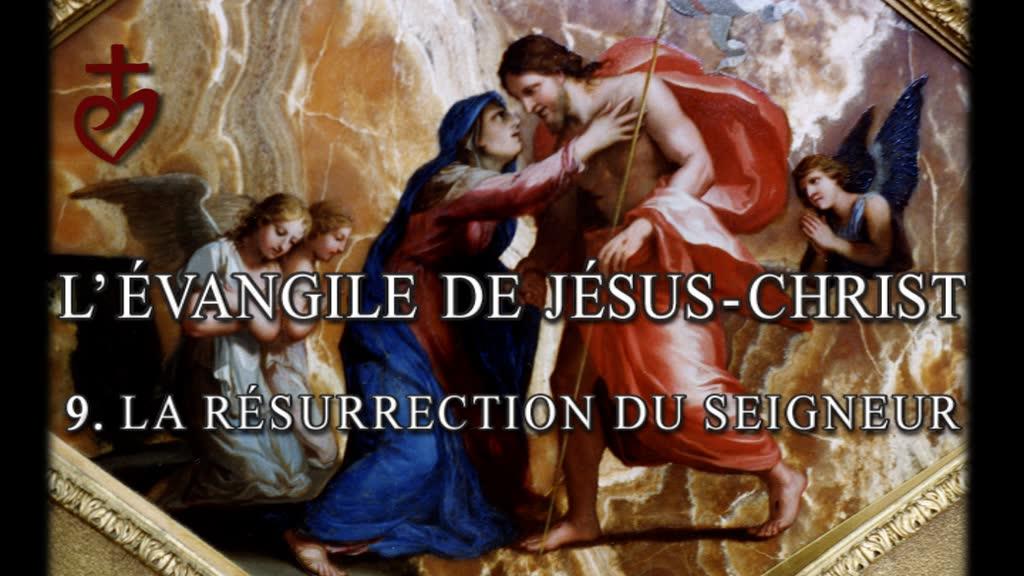 La Résurrection du Seigneur.