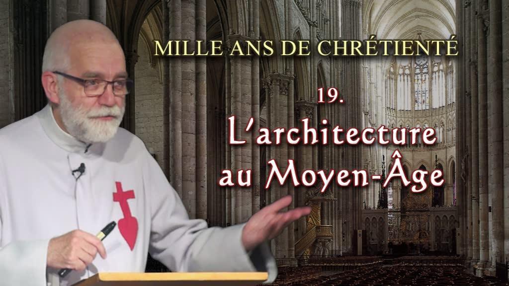 Conférence : L'architecture au Moyen Âge.