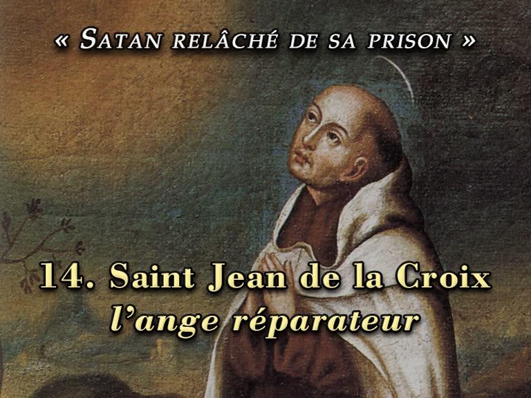 Conférence: Saint Jean de la Croix, l'ange réparateur.
