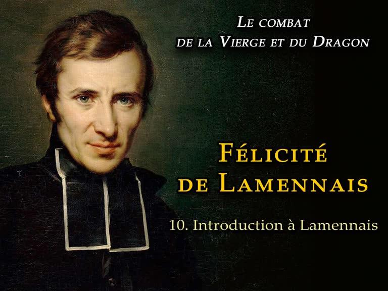 Sermon: Félicité de Lamennais I – Introduction.