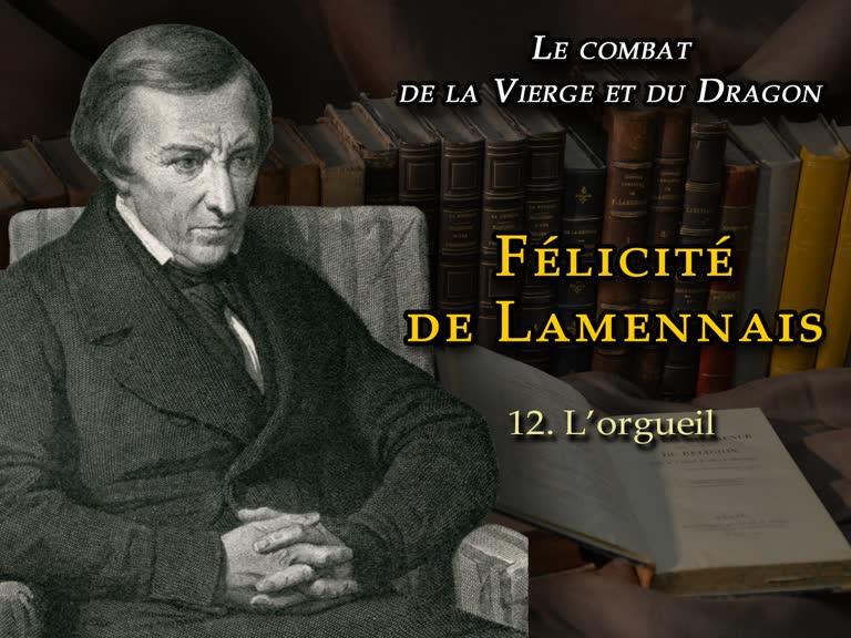 Sermon: Félicité de Lamennais III – L'orgueil.