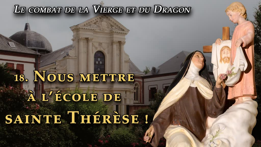 Sermon: Nous mettre à l'école de sainte Thérèse!