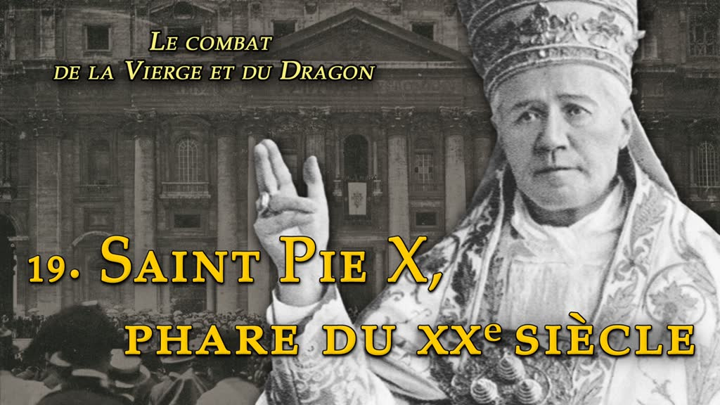 Conférence: Saint Pie X, phare du XXe siècle.