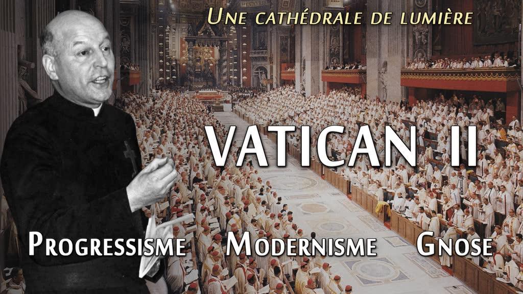 Conférence: Vatican II: progressisme, modernisme, gnose.
