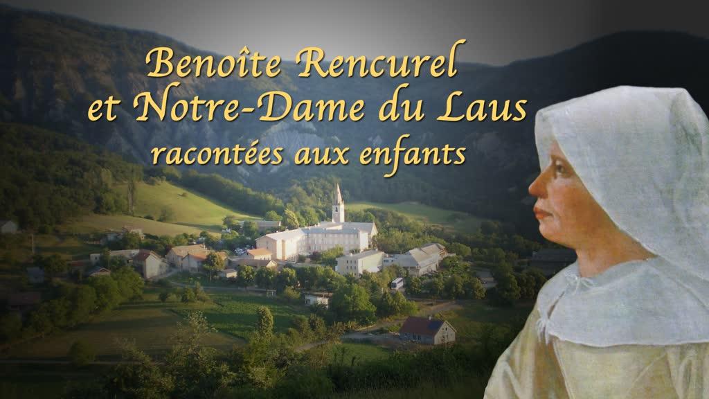 Benoîte Rencurel et Notre-Dame du Lausracontées aux enfants