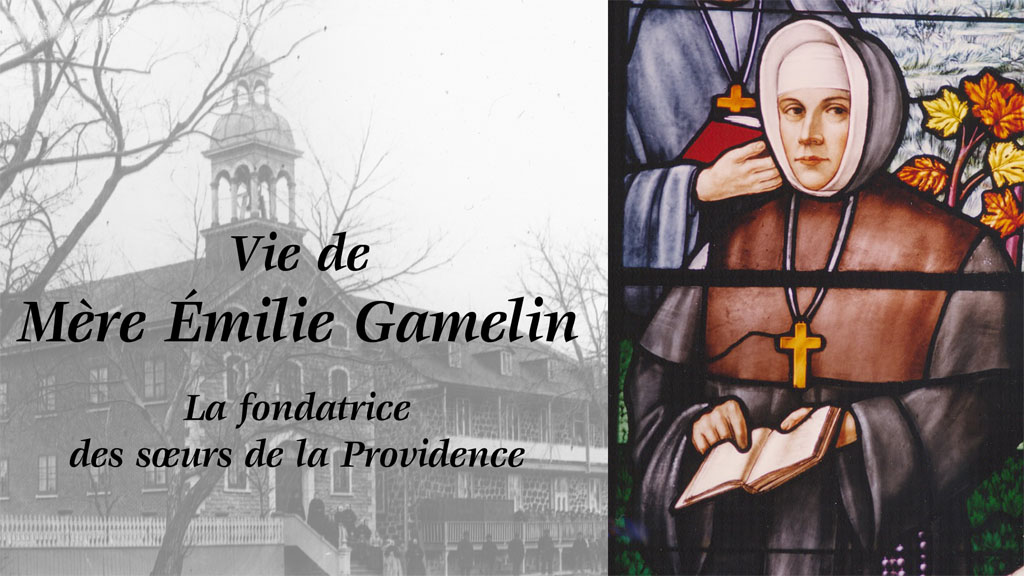 La fondatrice des sœurs de la Providence.
