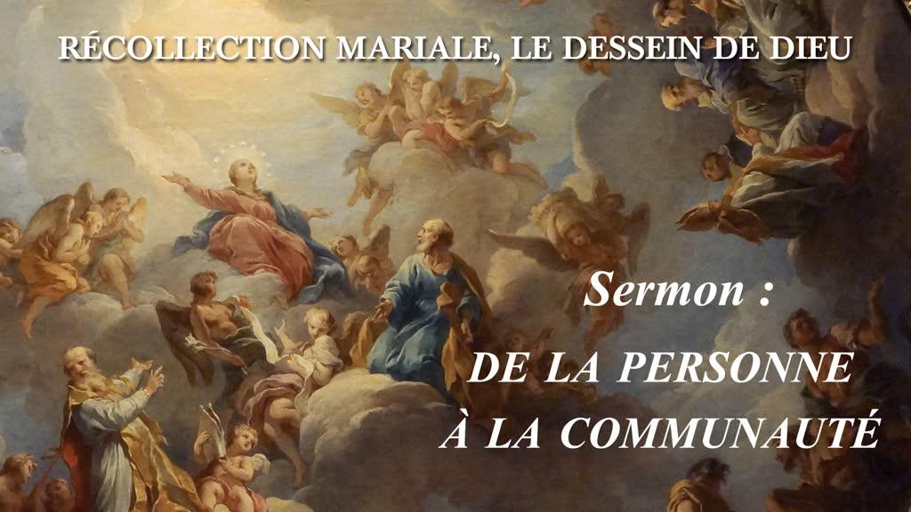 Sermon: De la personne à la communauté.