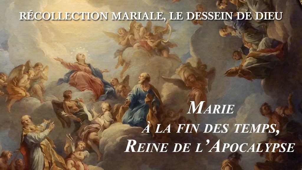 Marie à la fin des temps, Reine de l'Apocalypse.