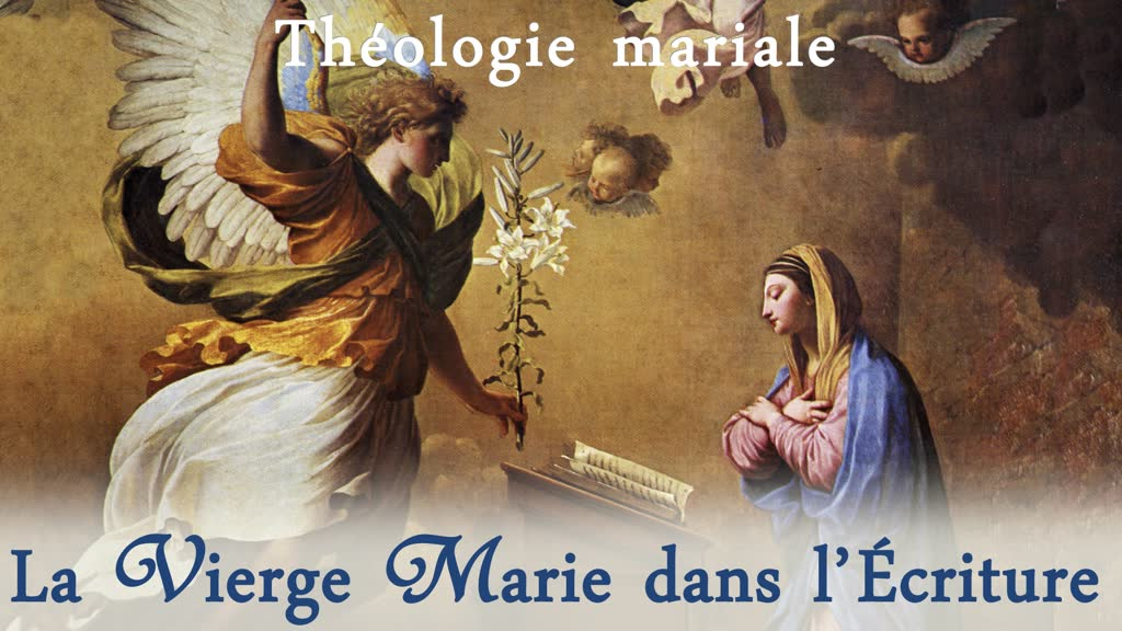 La Vierge Marie dans l'Écriture.