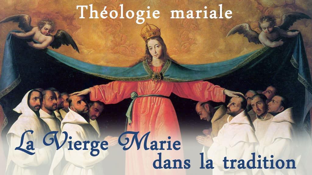 La Vierge Marie dans la Tradition.