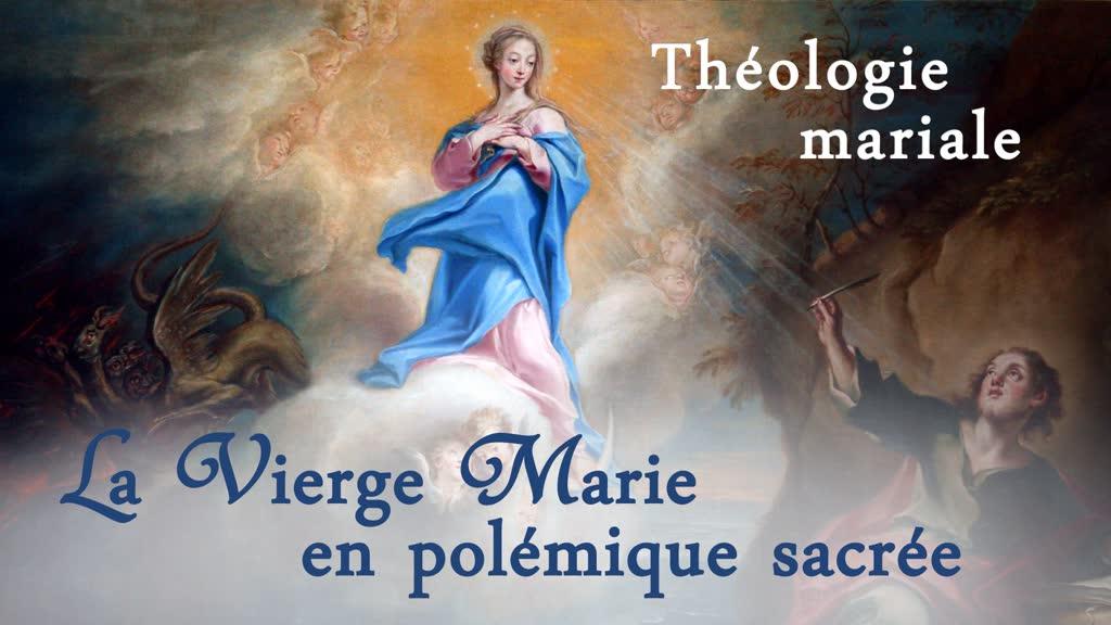 Sermon: La Vierge Marie en polémique sacrée.
