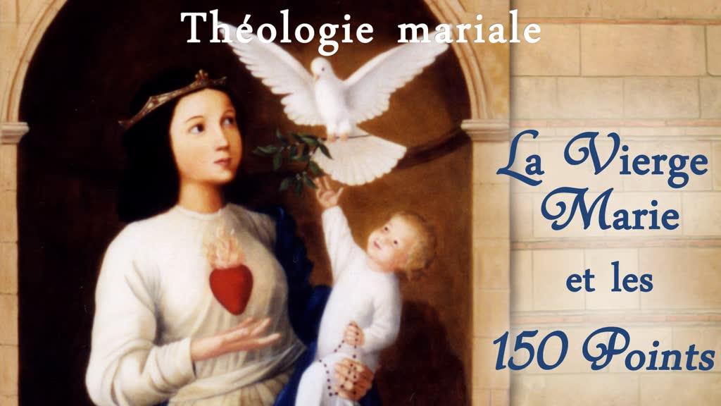 La Vierge Marie et les 150 Points.