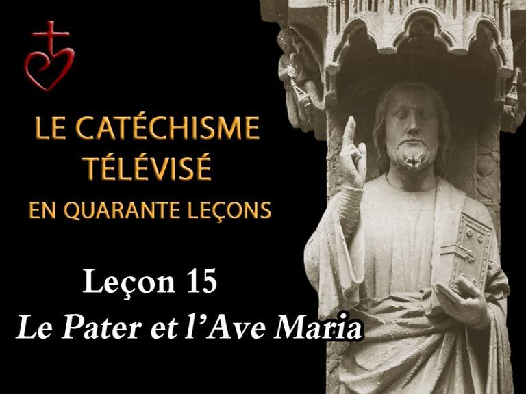 Leçon 15: Le Pater noster et l'Ave Maria (8 janvier).