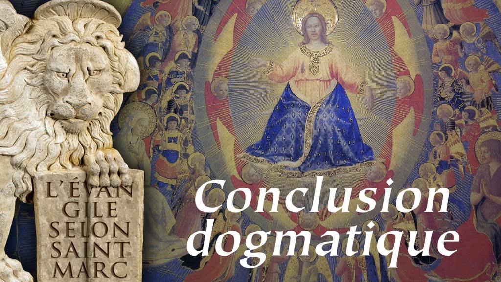 Conclusion dogmatique.