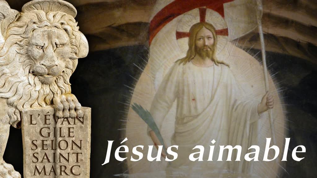Sermon: Jésus aimable.
