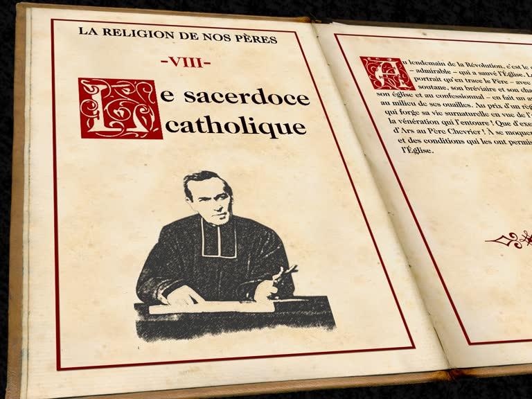 Le sacerdoce catholique.