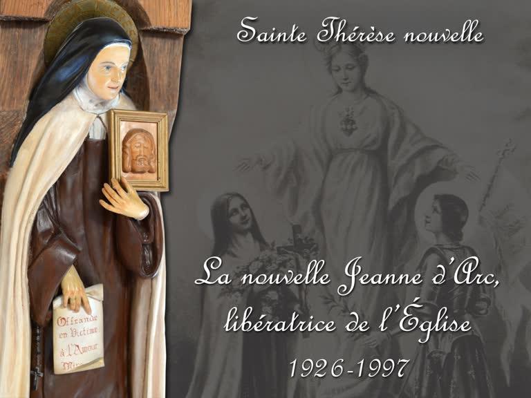 La nouvelle Jeanne d'Arc, libératrice de l'Église (1926-1997).