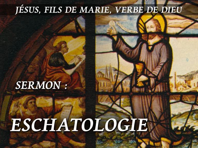 Sermon: Eschatologie.