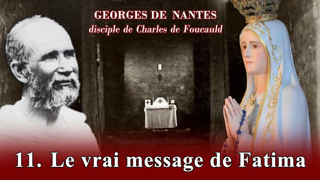 Le vrai message de Fatima.