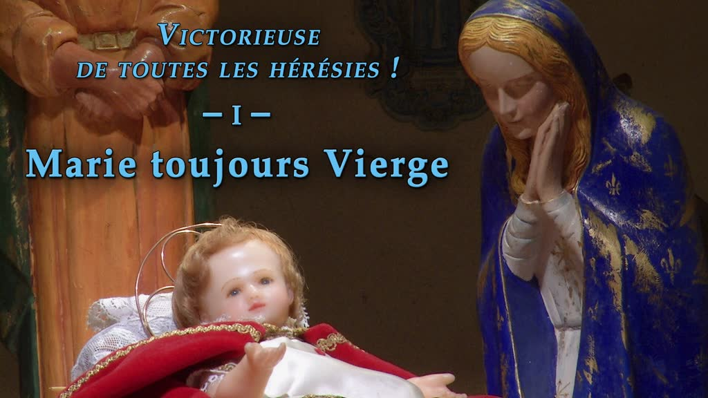 Marie toujours Vierge.
