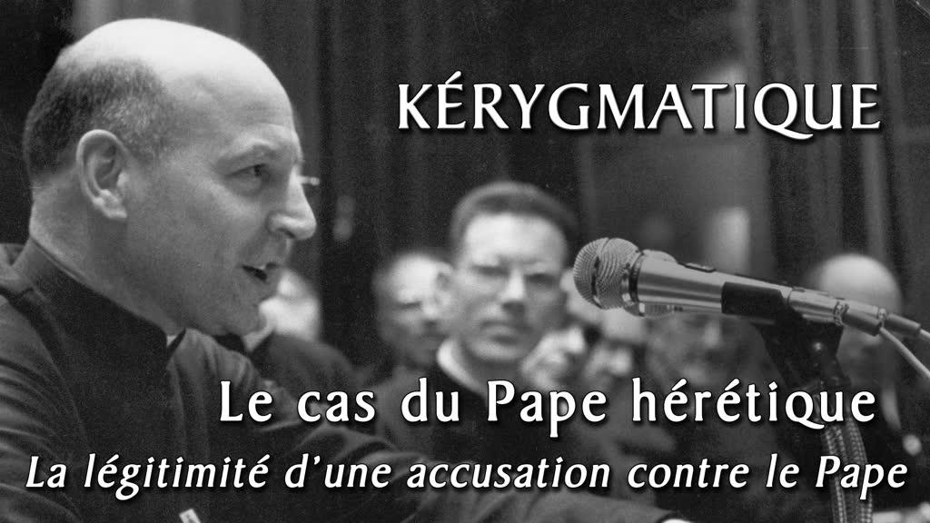 La légitimité d'une accusation contre le Pape.