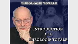 Introduction à la théologie totale